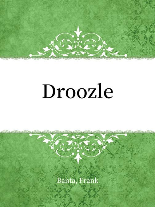 Droozle
