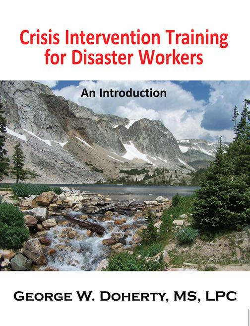Crisis Intervention Training for Disaster Workers:An Introduction