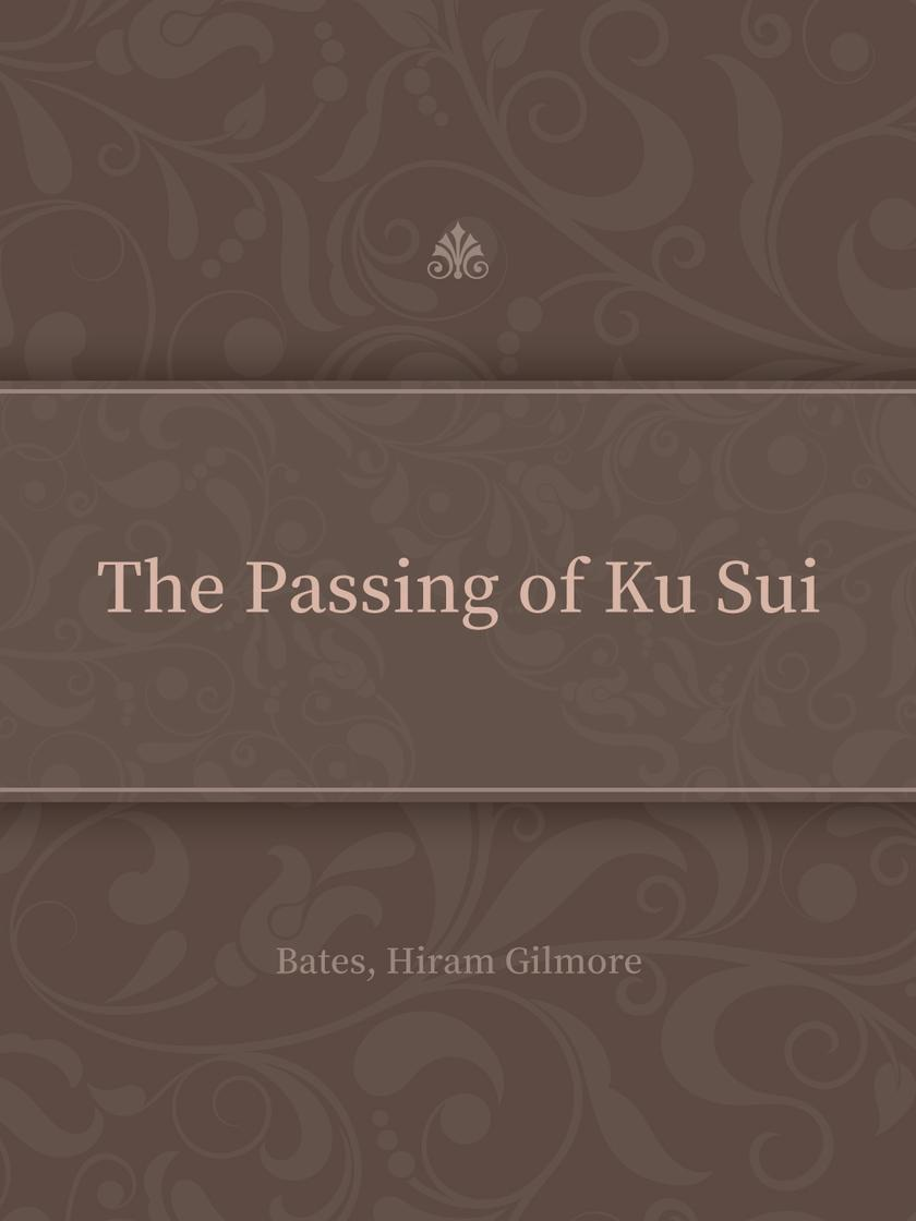 The Passing of Ku Sui