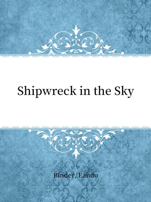 Shipwreck in the Sky