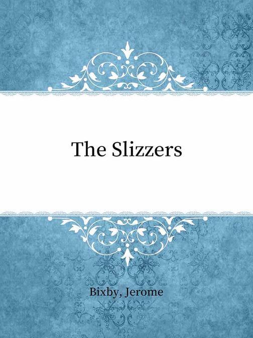 The Slizzers