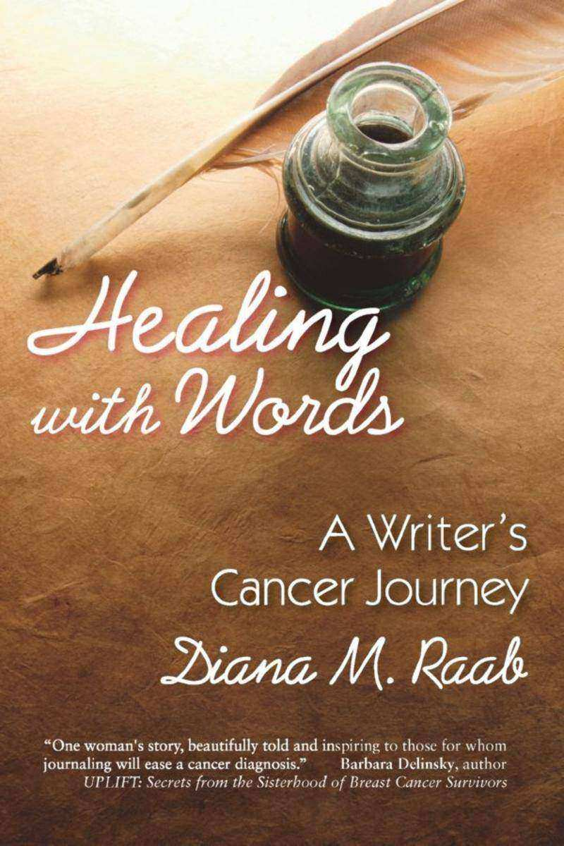 Healing With Words:A Writer's Cancer Journey