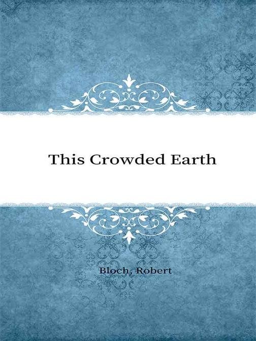 This Crowded Earth