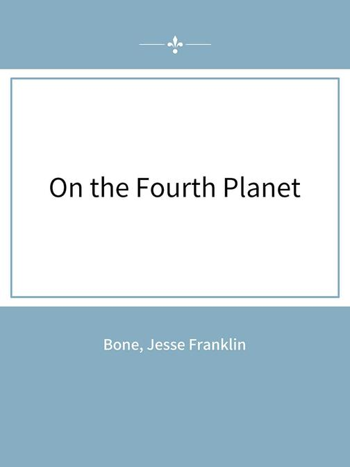 On the Fourth Planet