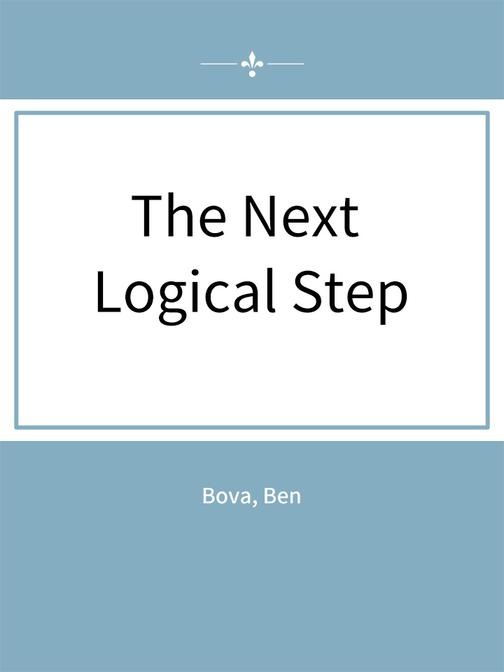 The Next Logical Step