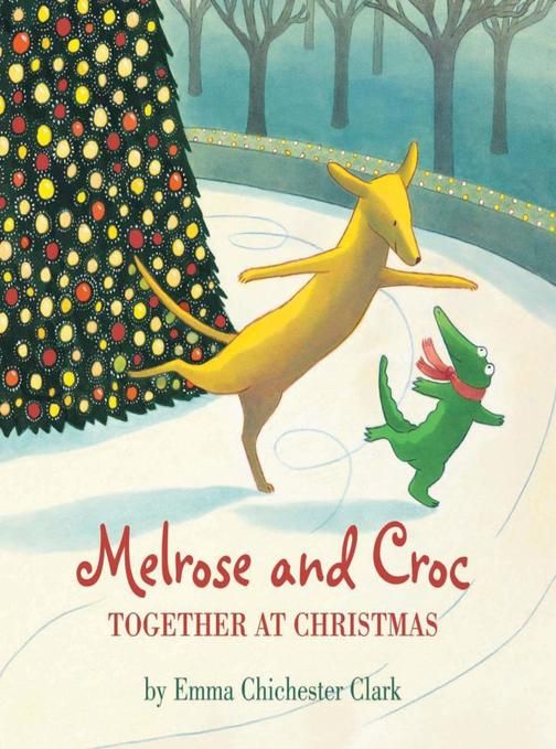 Together at Christmas (Read aloud by Emilia Fox) (Melrose and Croc)