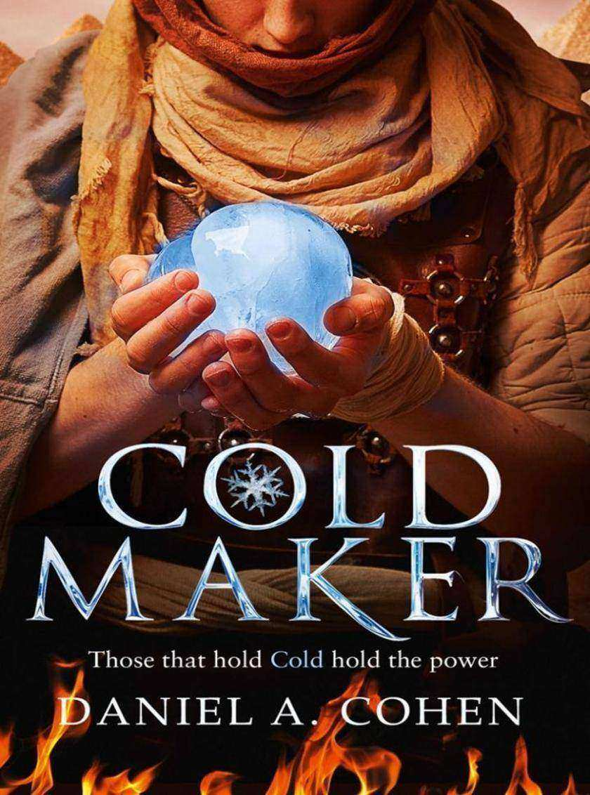 Coldmaker: Those who control Cold hold the power
