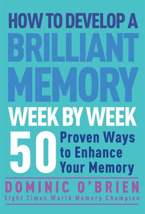 How to Develop a Brilliant Memory