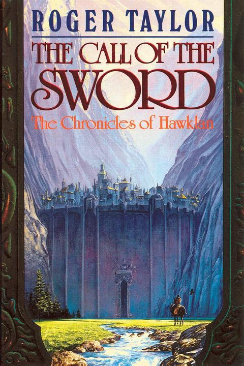 The Call of the Sword: Book One of The Chronicles of Hawklan