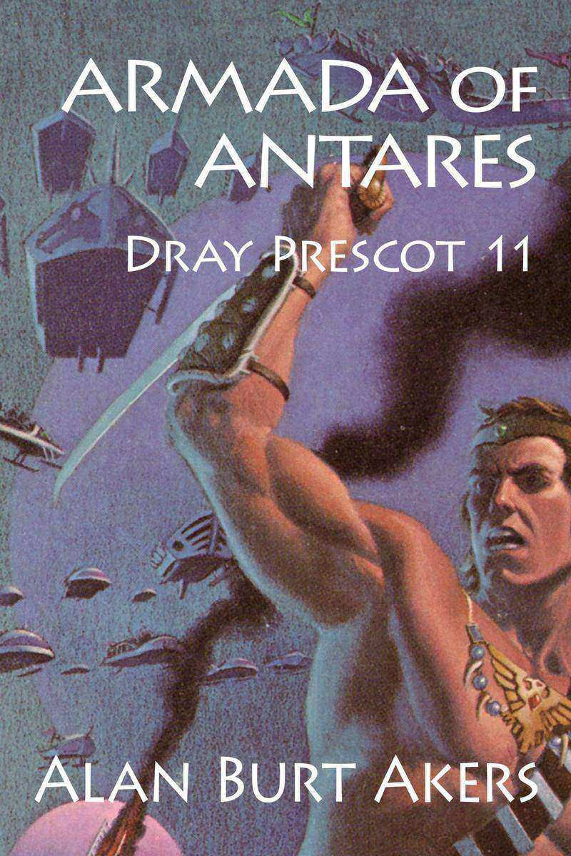 Armada of Antares: Dray Prescot 11