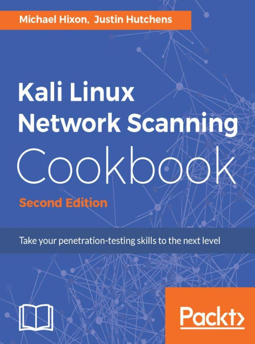 Kali Linux Network Scanning Cookbook - Second Edition