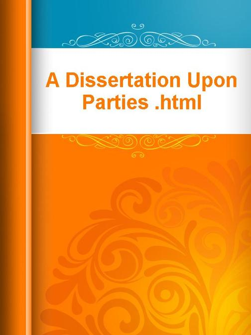 A Dissertation Upon Parties