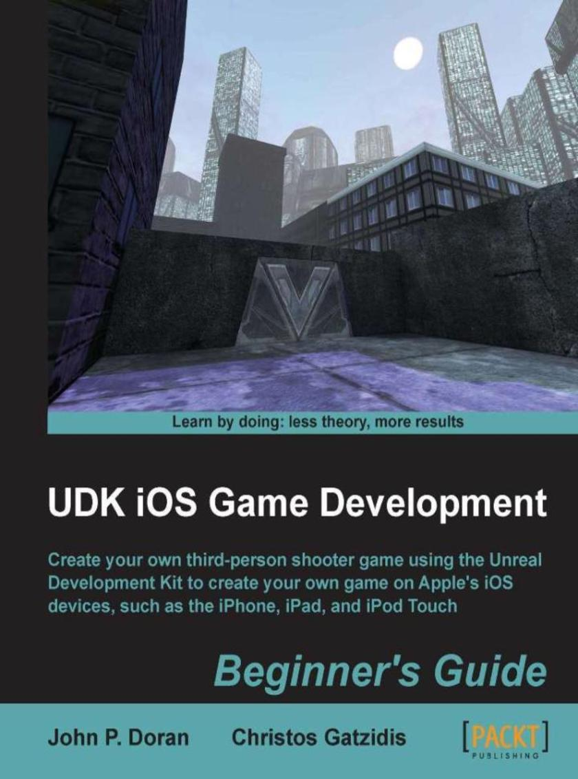 UDK iPhone Game,Development Beginners Guide