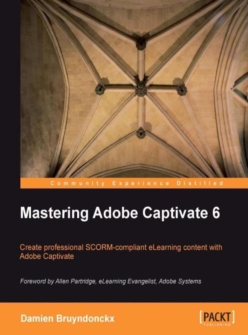 Mastering Adobe Captivate 6