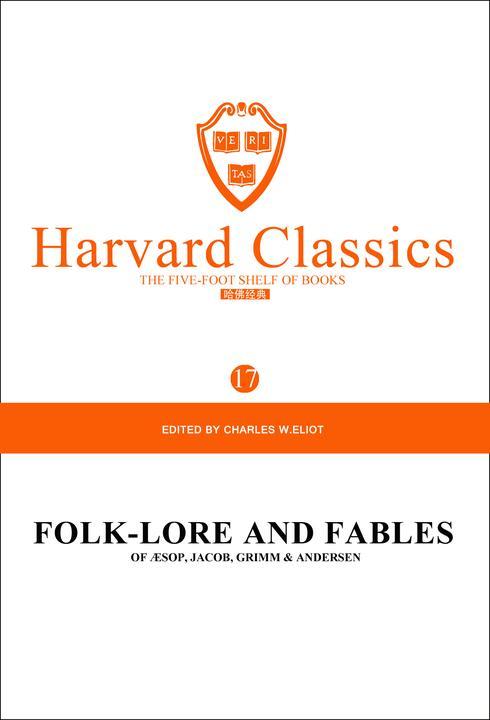 百年哈佛经典第17卷:民间传说与寓言(英文原版)