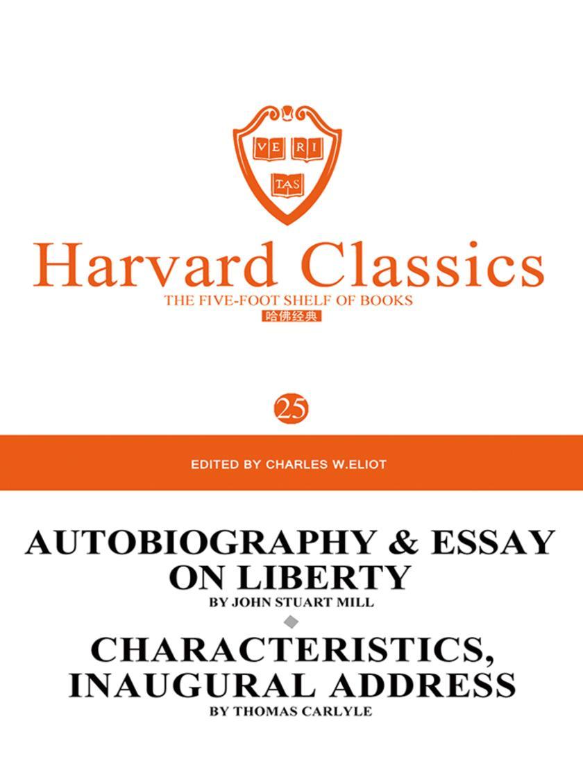 百年哈佛经典第25卷:穆勒文集(英文原版)