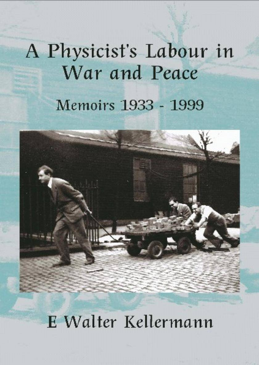 A Physicists Labour In War And Peace