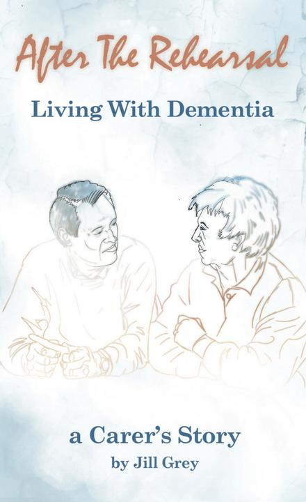 After the Rehearsal Living with Dementia