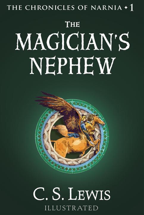 The Magician's Nephew 纳尼亚传奇1(彩色插图版)