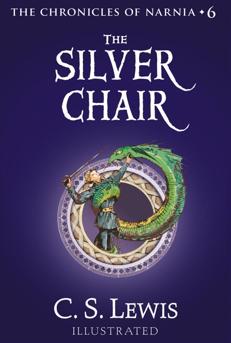 The Silver Chair 纳尼亚传奇6(彩色插图版)