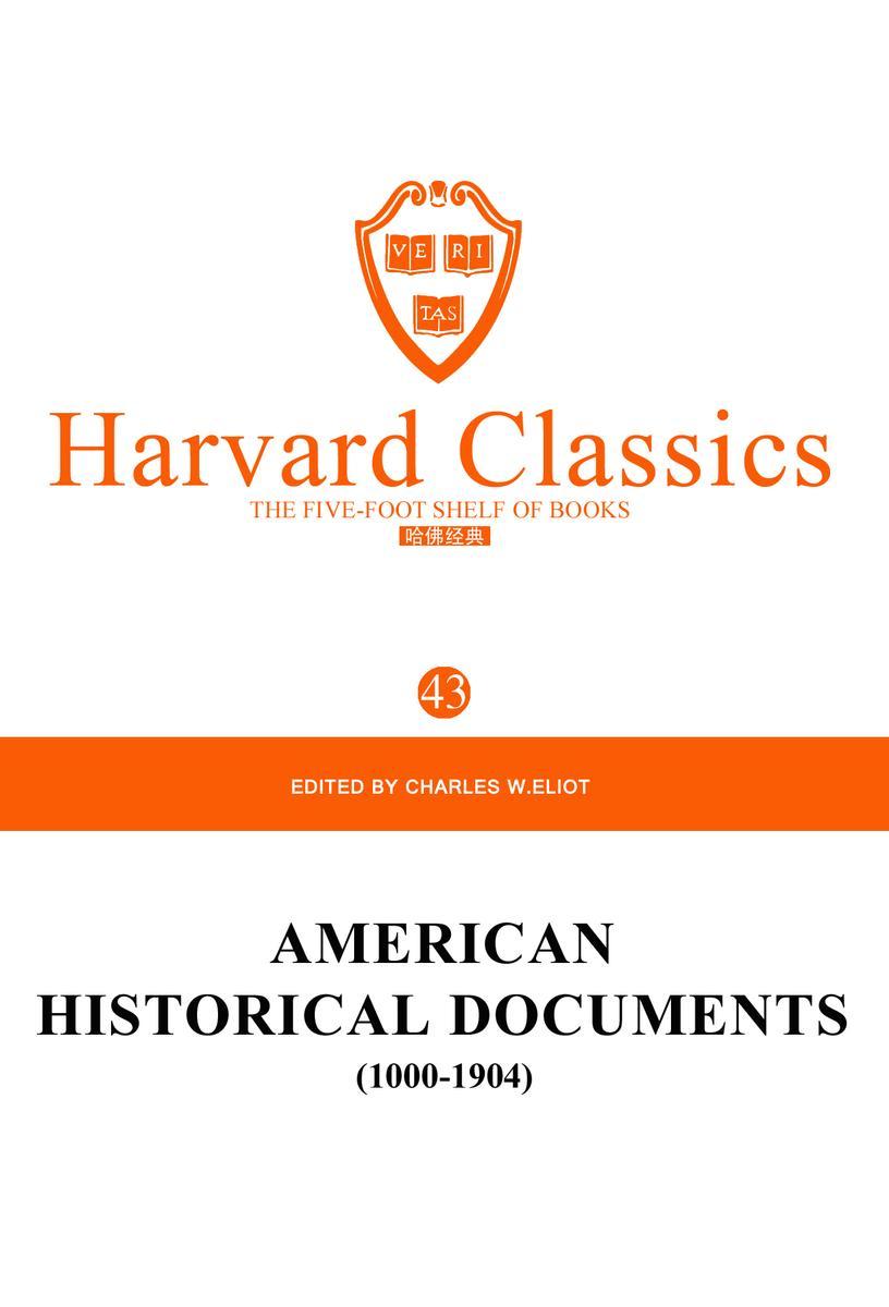 百年哈佛经典第43卷:美国历史文件:1000-1904(英文原版)
