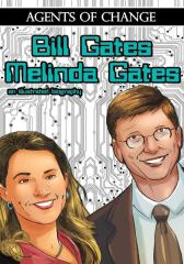 Agents of Change: The Melinda and Bill Gates Story Vol1 #1