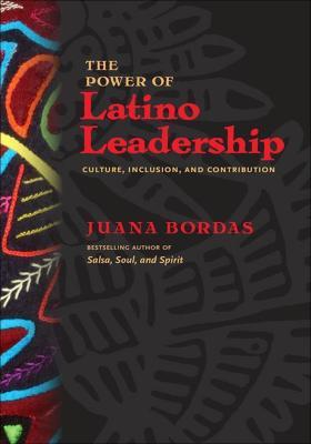 The Power of Latino Leadership拉丁领袖的力量