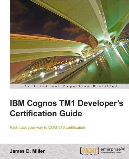 IBM Cognos TM1 Developers Certification guide