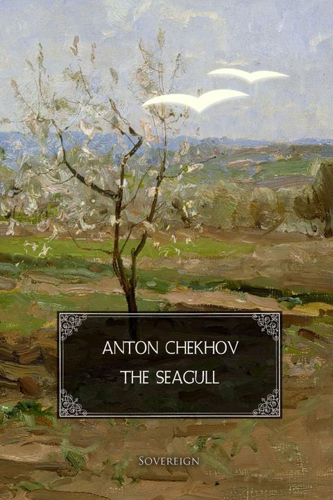 The Seagull: A play in four acts