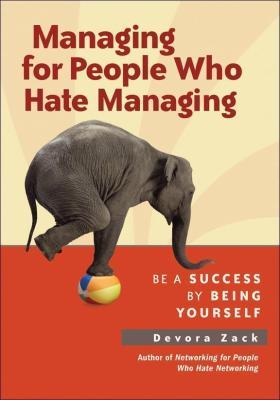 Managing for People Who Hate Managing管理讨厌被管理的人