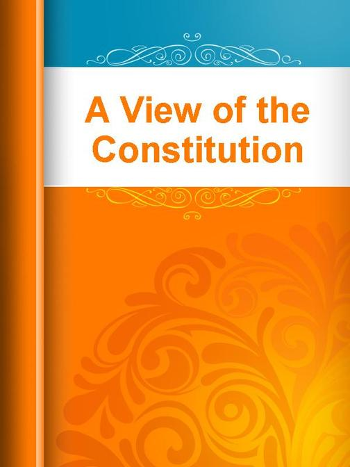 A View of the Constitution