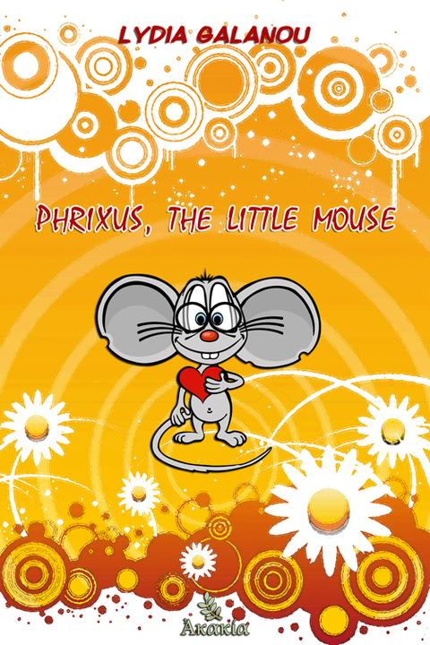 Phrixus, the Little Mouse