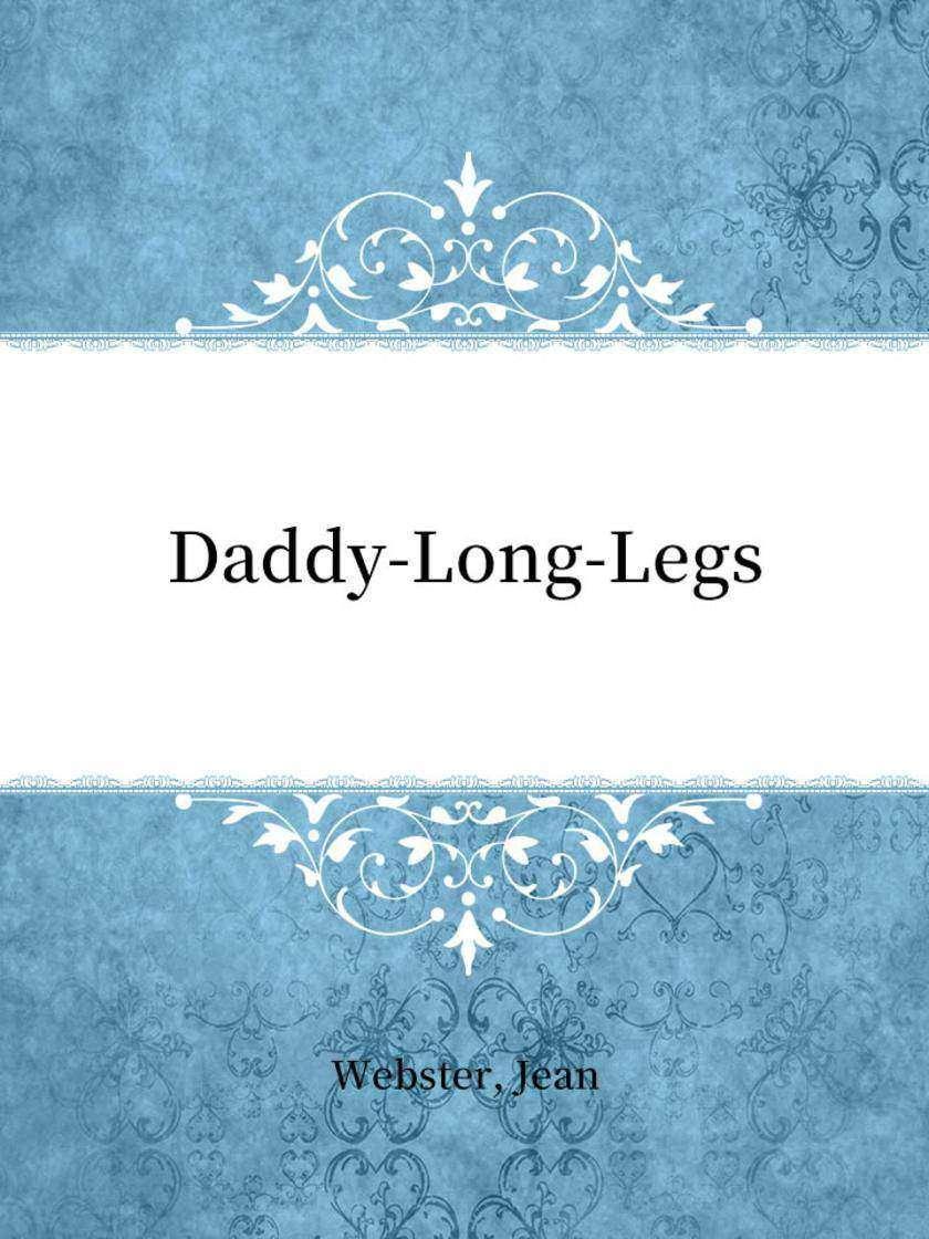 Daddy-Long-Legs(长腿爸爸)