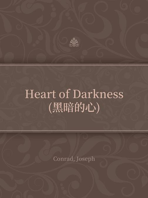 Heart of Darkness(黑暗的心)