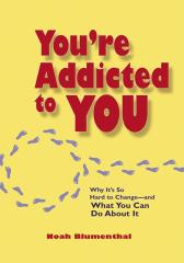 You're Addicted to You你对你自己上瘾了