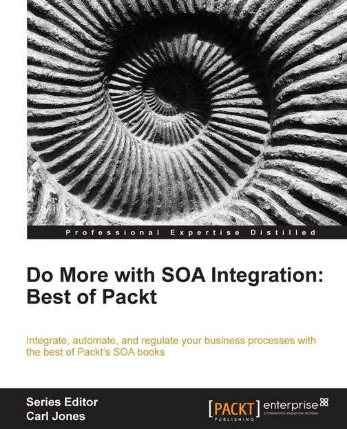 Do more with SOA Integration: Best of Packt book