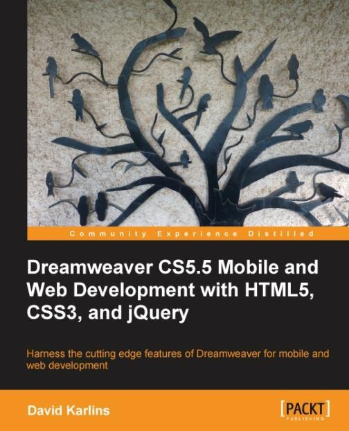Dreamweaver CS5.5 Mobile and Web Development with HTML5, CSS3, and jQuery