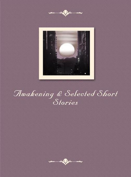 Awakening & Selected Short Stories