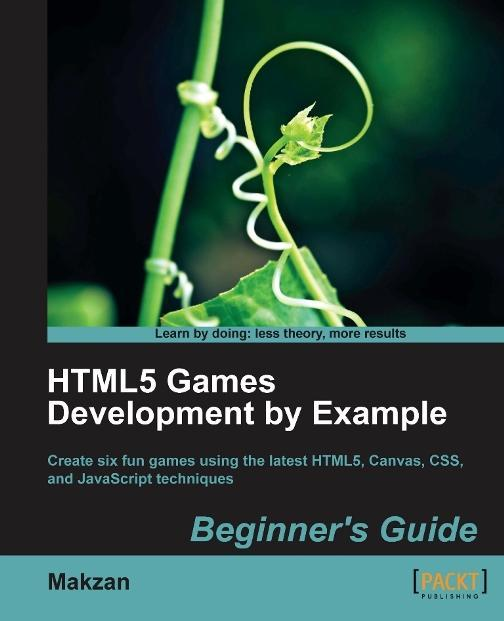 HTML5 Games Development by Example: Beginner's Guide