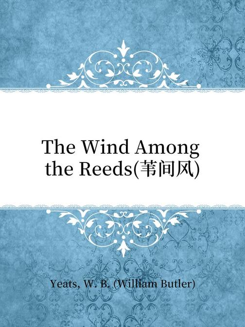 The Wind Among the Reeds(苇间风)