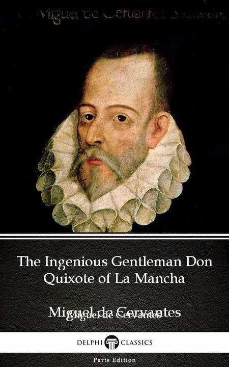 The Ingenious Gentleman Don Quixote of La Mancha by Miguel de Cervantes