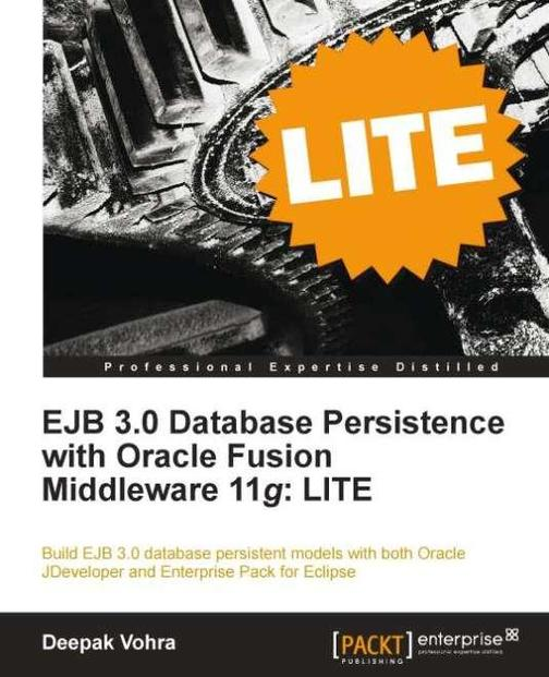 EJB 3.0 Database Persistence with Oracle Fusion Middleware 11g: LITE