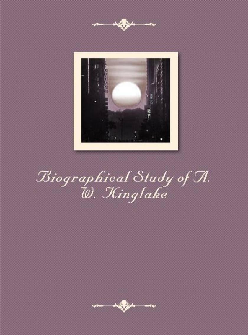 Biographical Study of A.W.Kinglake