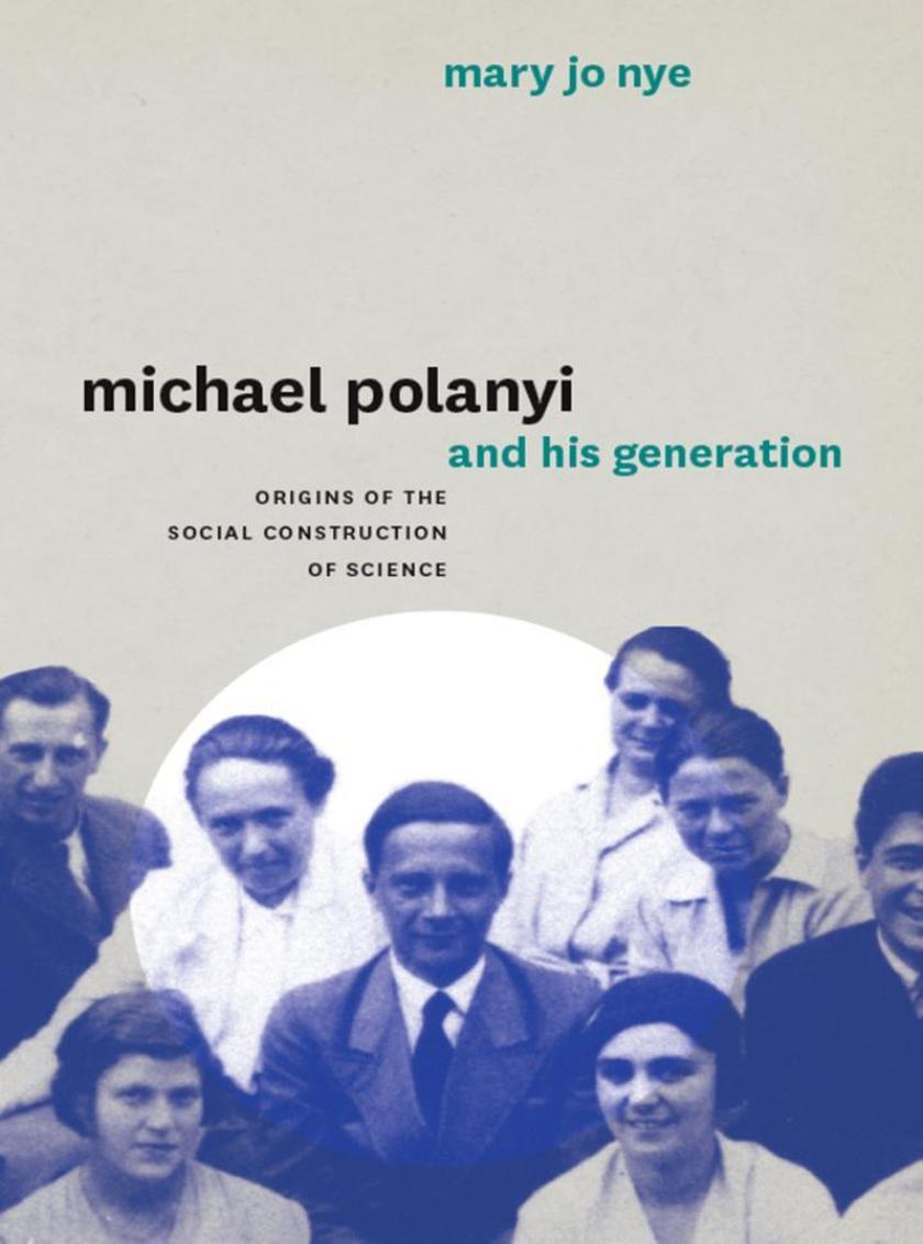 Michael Polanyi and His Generation