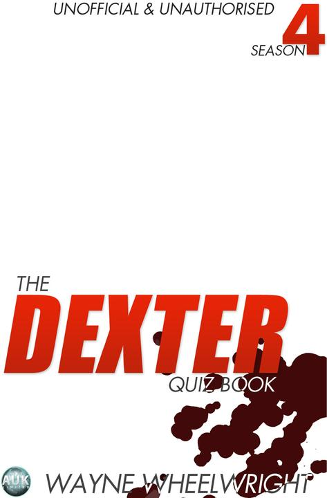 Dexter Quiz Book Season 4
