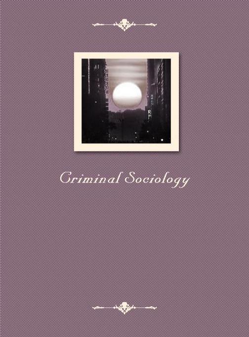 Criminal Sociology
