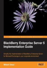 BlackBerry Enterprise Server 5 Implementation Guide