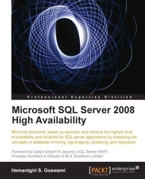 Microsoft SQL Server 2008 High Availability