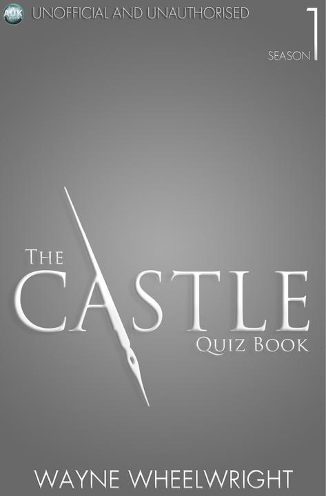 Castle Quiz Book - Season 1