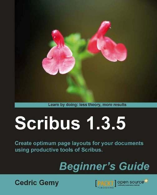 Scribus 1.3.5 Beginners Guide